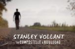 Stanley Vollant, de Compostelle à Kuujjuaq
